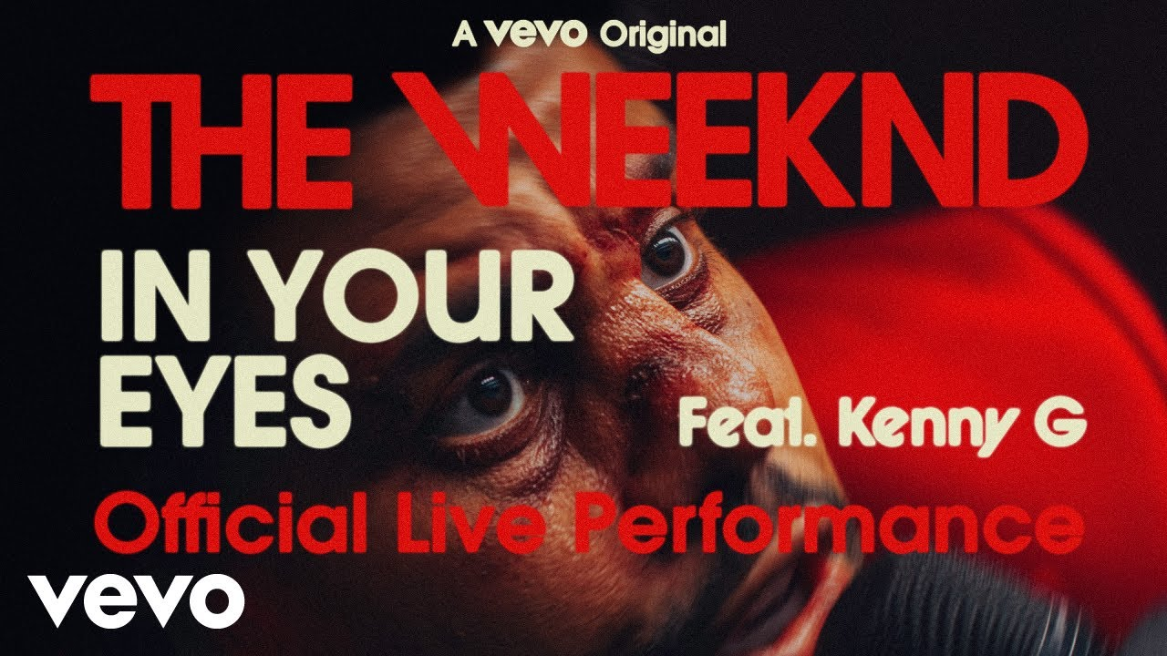 The Weeknd – In Your Eyes ft. Kenny G (Official Live Performance) | Vevo