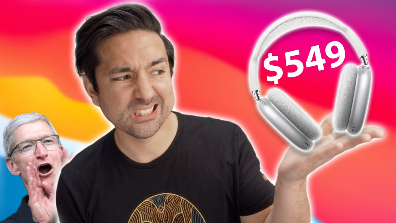 $549 AirPods Max Impressions: Has Apple Lost Their Minds?