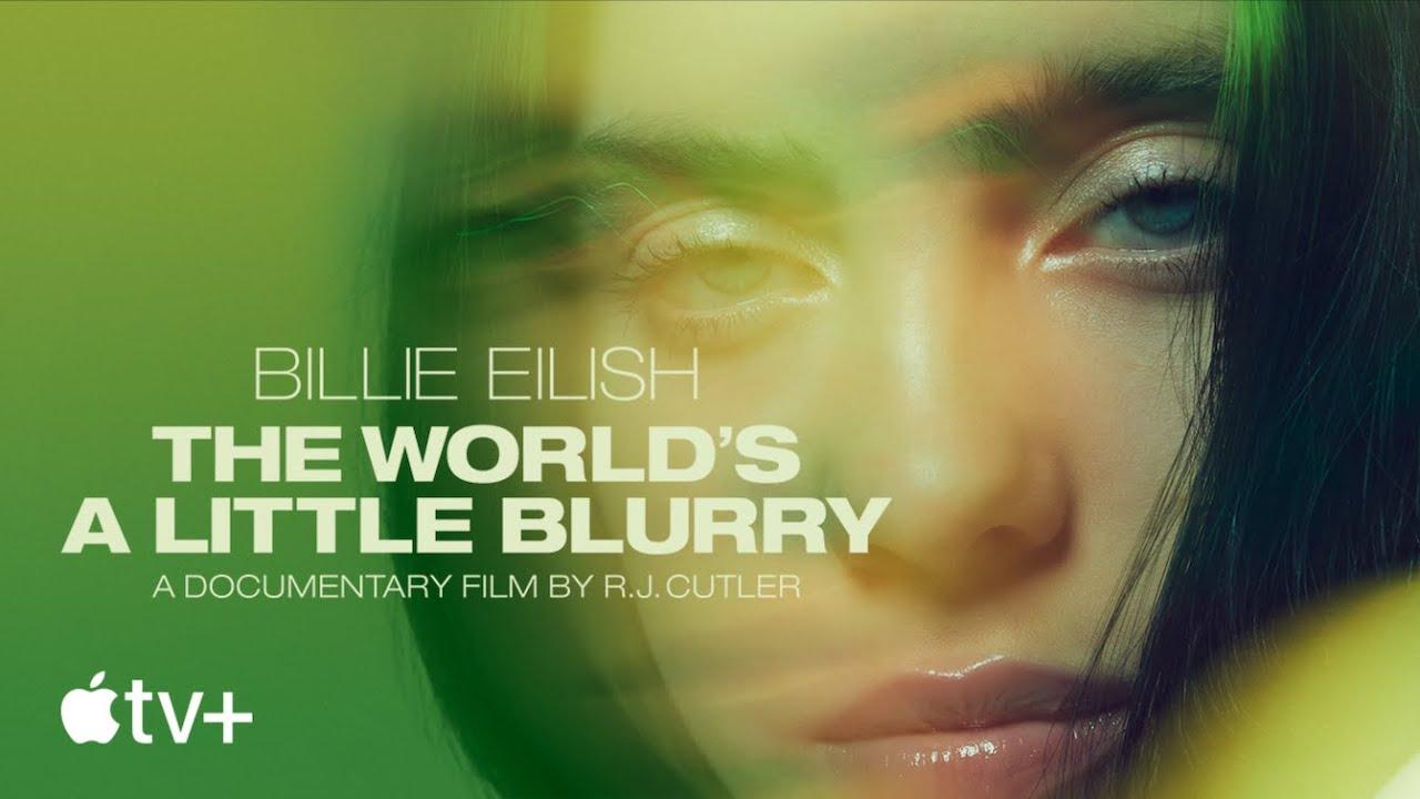 Billie Eilish: The World's A Little Blurry – Official Trailer | Apple TV+