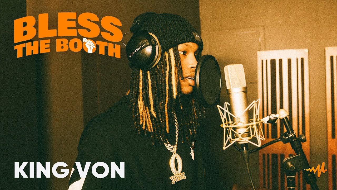 King Von – Bless The Booth Freestyle