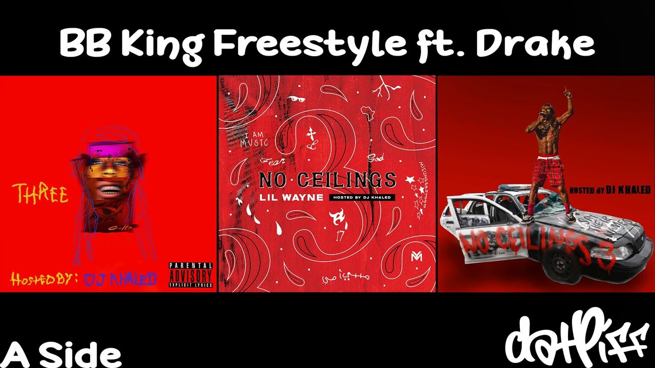 Lil Wayne – BB King Freestyle feat. Drake | No Ceilings 3 (Official Audio)