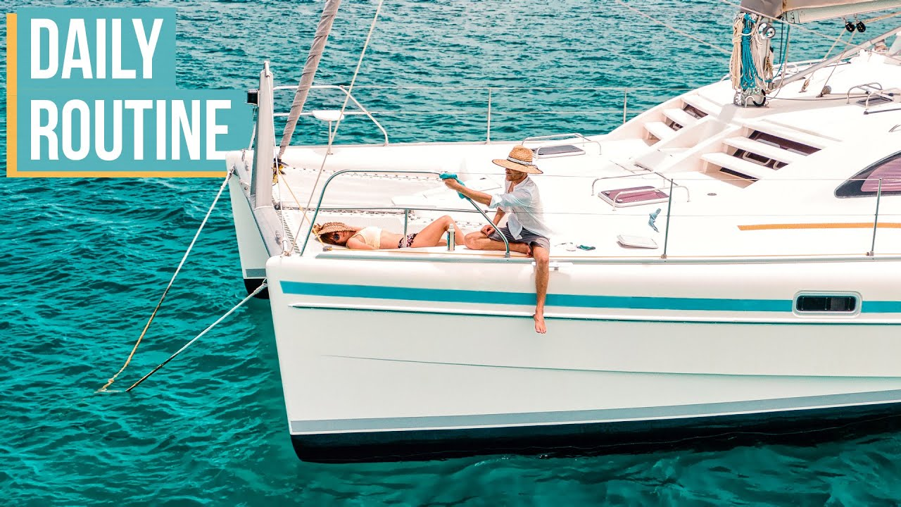BACK TO BOAT LIFE (our daily routine on the sea)