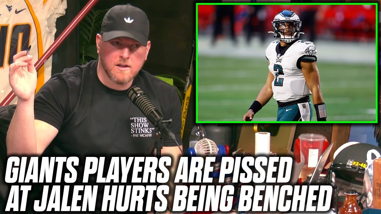 Pat McAfee Reacts To Eagles Benching Jalen Hurts, NFL Investigation