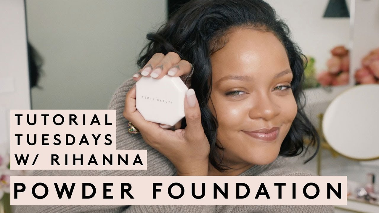 TUTORIAL TUESDAY WITH RIHANNA: SOFT MATTE POWDER FOUNDATION | FENTY BEAUTY