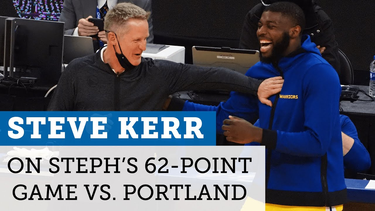 Warriors' Steve Kerr reacts to Steph Curry's career-high 62 points vs. Trail Blazers | NBC Sports BA