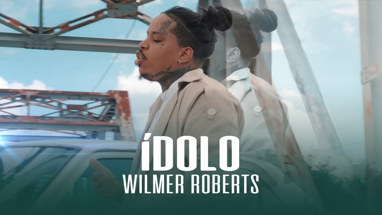 Wilmer Roberts – ÍDOLO (Video Oficial)
