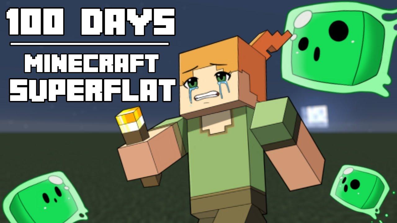 100 Days – [Minecraft Superflat]