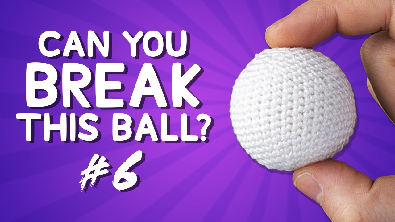 $1000 if You Can Break This Ball in 1 Minute
