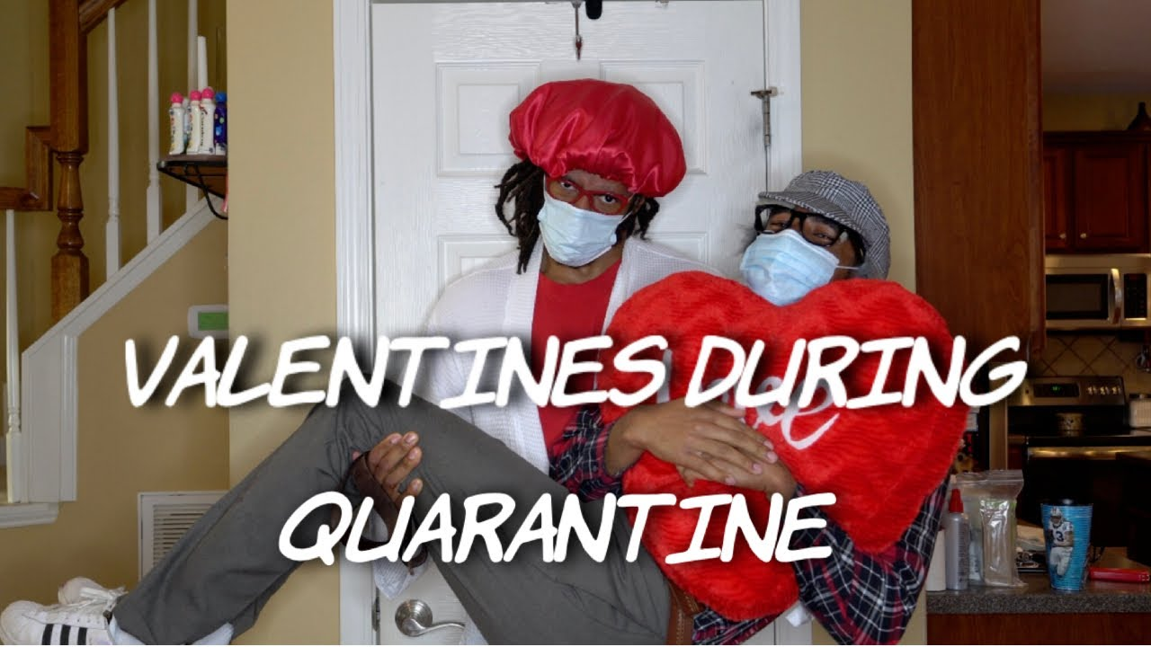 Valentines During Qurantine | Dtay Known