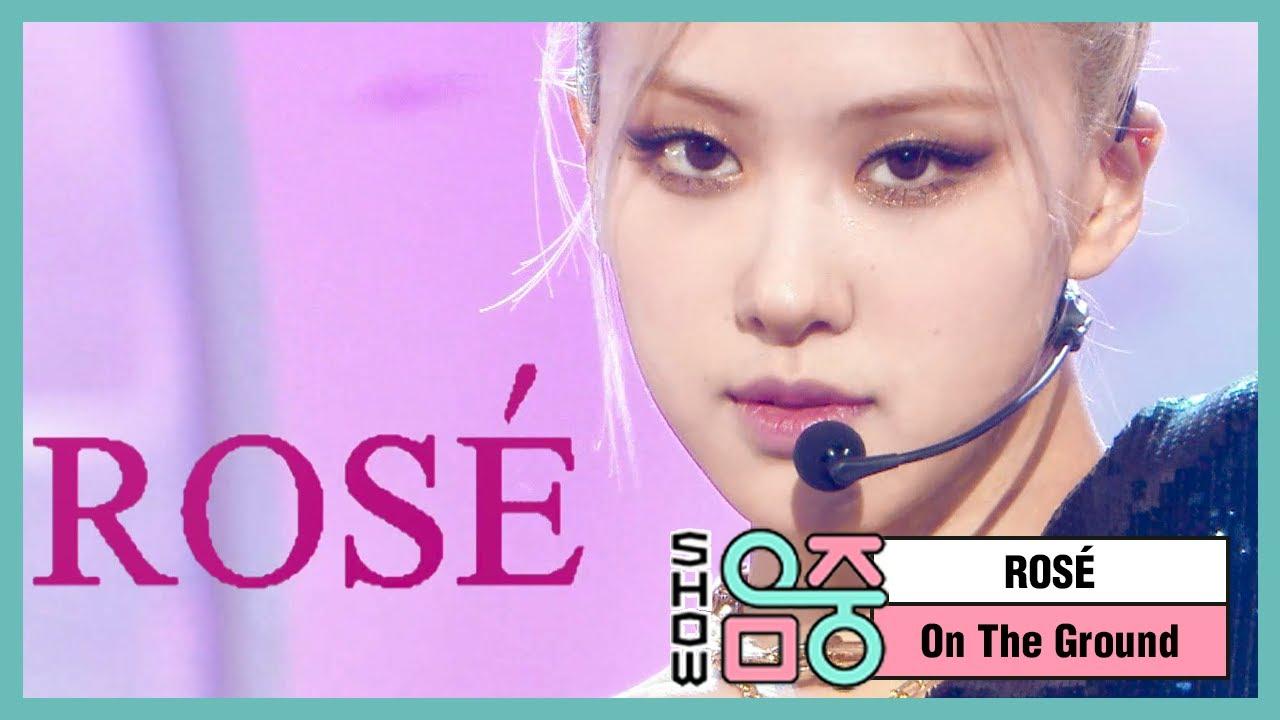 [쇼! 음악중심] 로제 – 온 더 그라운드 (ROSÉ – On The Ground), MBC 210320 방송
