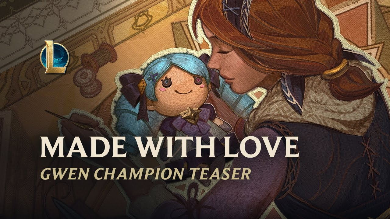 Made with Love | Gwen Champion Teaser – League of Legends