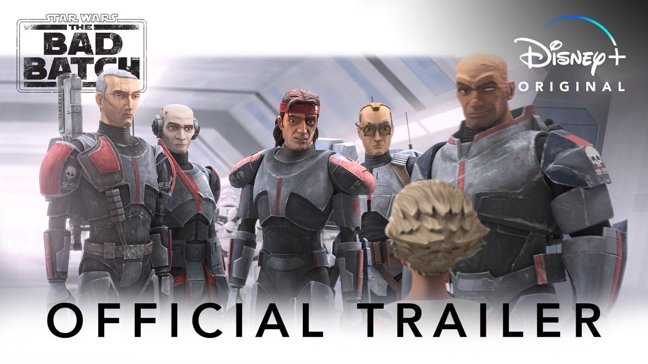 Star Wars: The Bad Batch   Official Trailer   Disney+