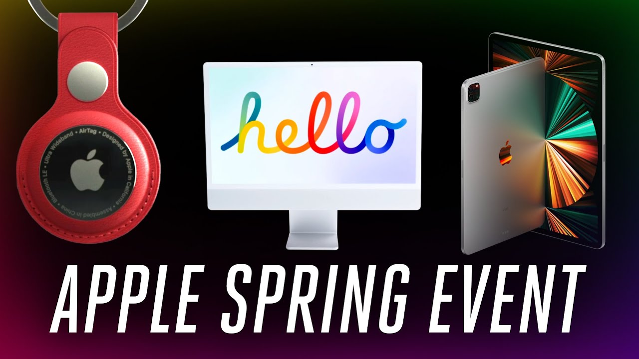 Apple Spring 2021 event in 11 minutes