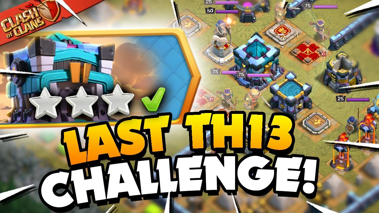 Easily 3 Star the Last Town Hall 13 Challenge (Clash of Clans)