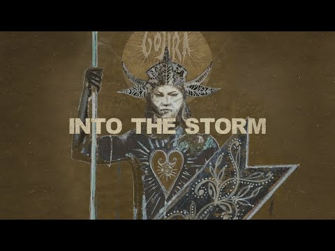Gojira – Into The Storm [LYRIC VIDEO]