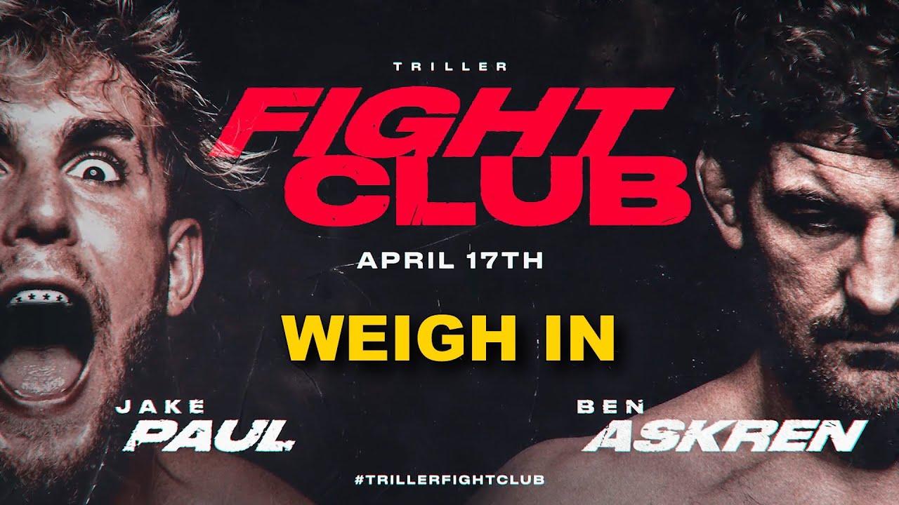 Jake Paul vs Ben Askren – Official Weigh In [FINAL FACE OFF]