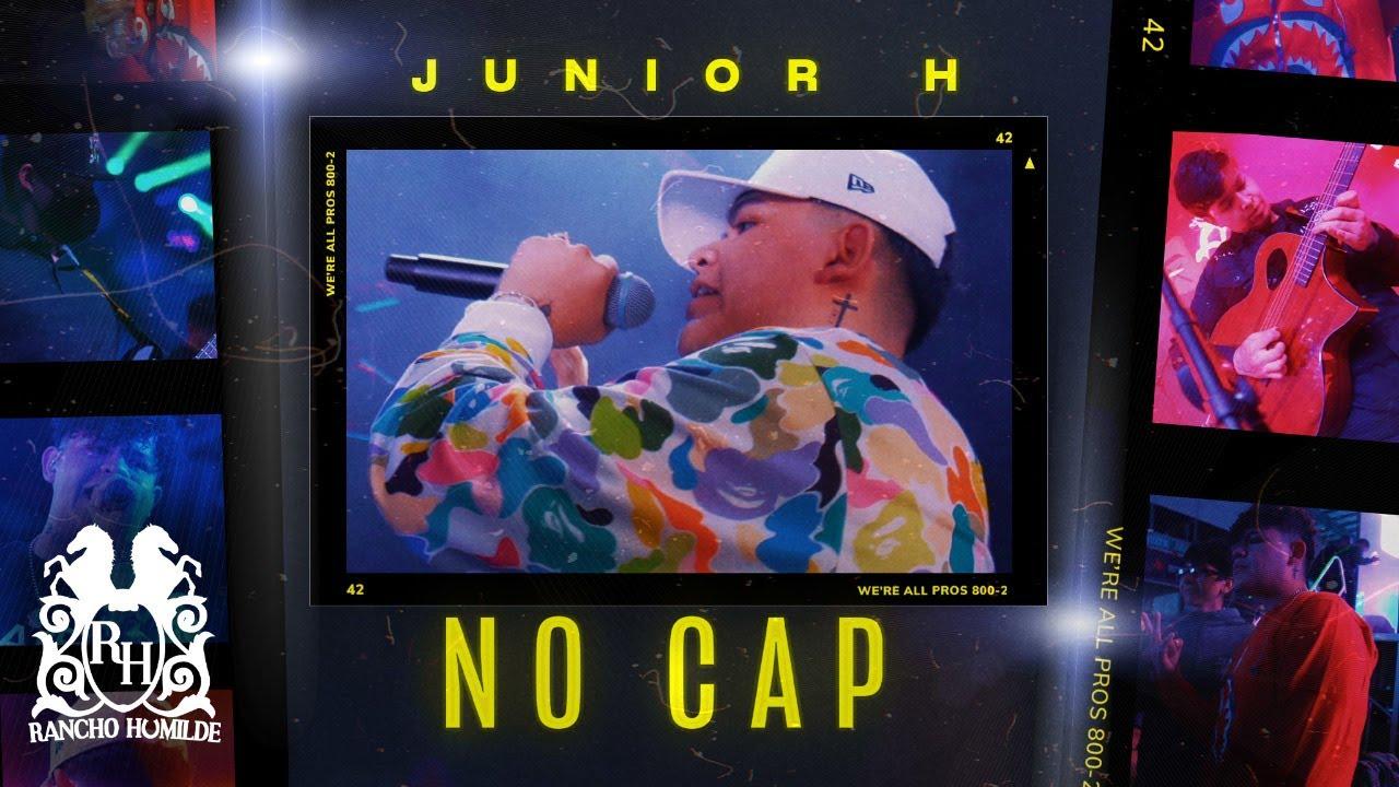 Junior H – No Cap [Official Video]