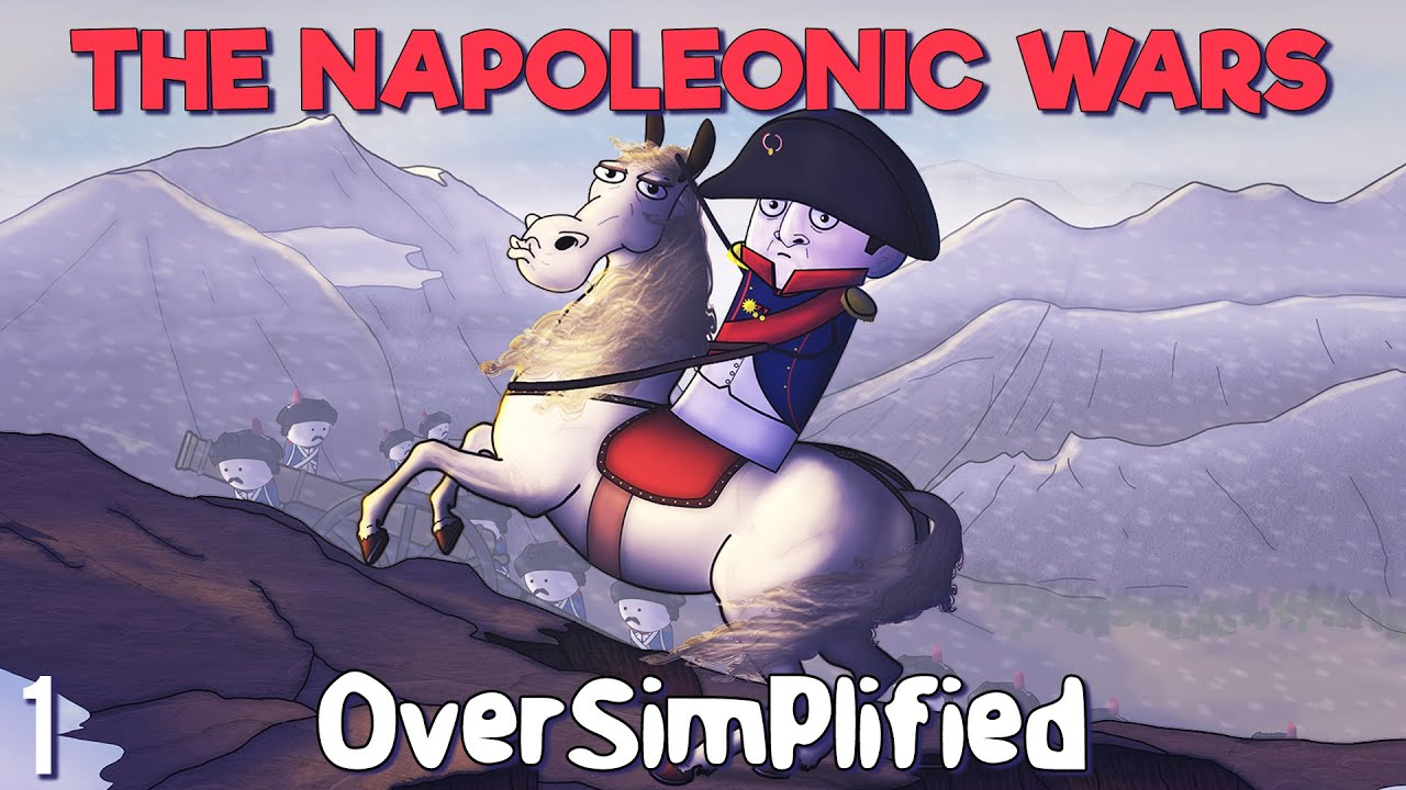 The Napoleonic Wars  – OverSimplified (Part 1)