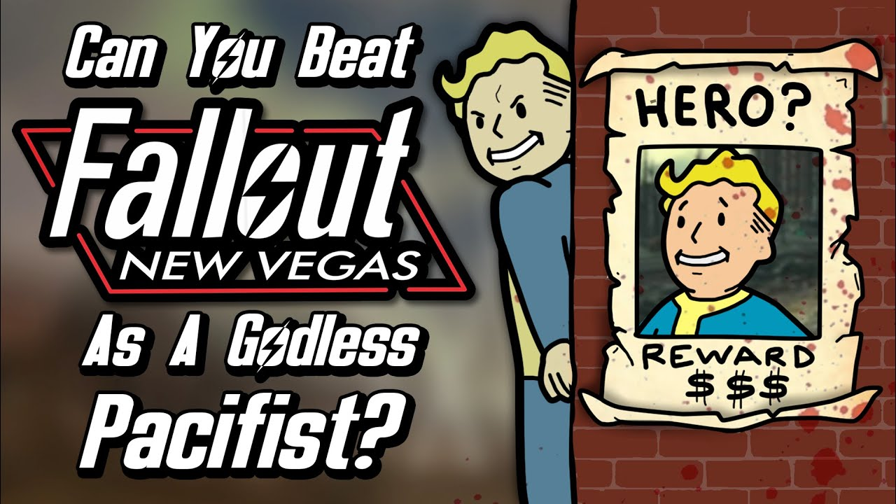 Can You Beat Fallout: New Vegas As A Godless Pacifist?
