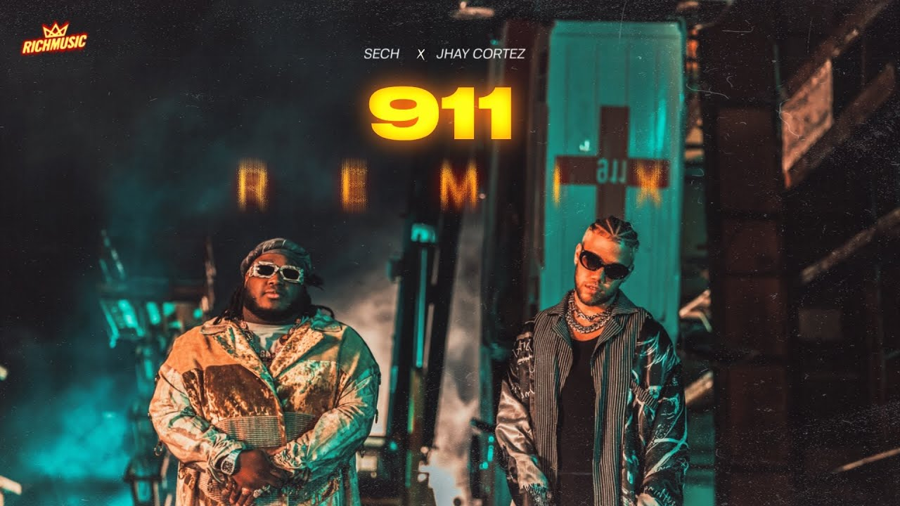 @Sech, @JhayCortez  – 911 REMIX (Video Oficial)