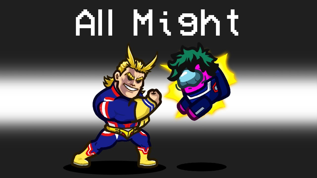 MY HERO ACADEMIA Mod in Among Us (All Might)