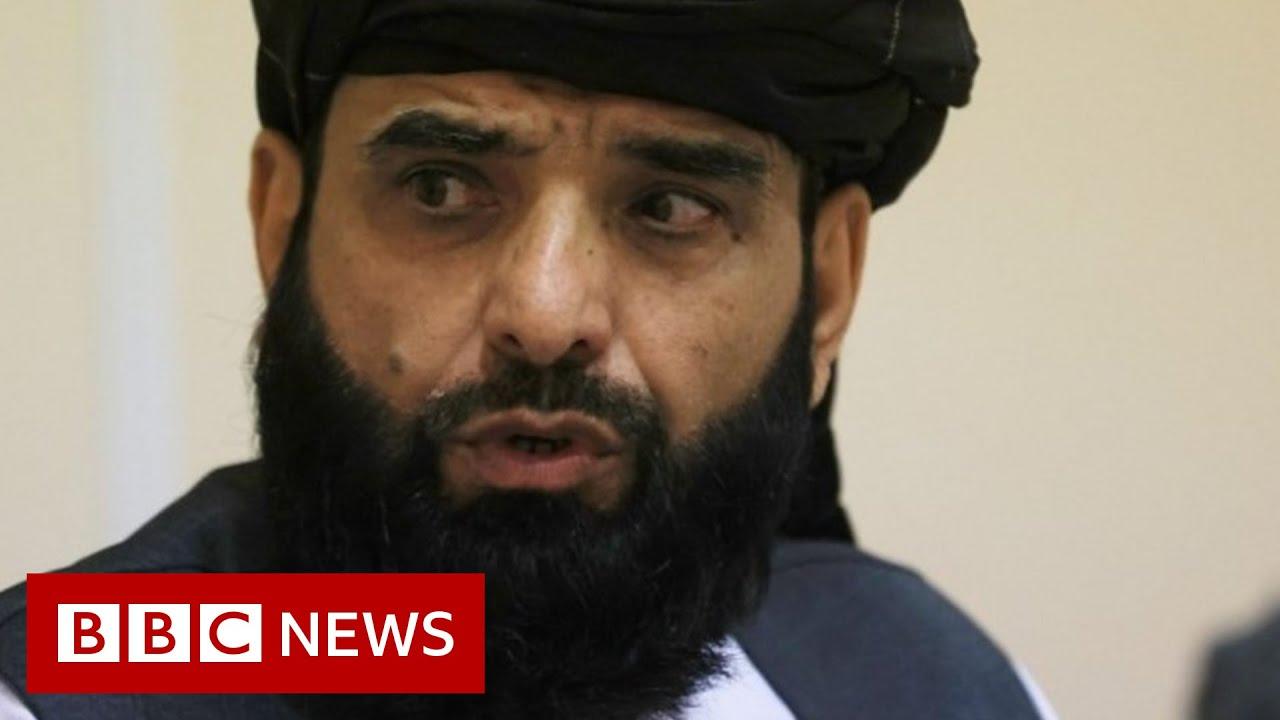 Taliban spokesman tells BBC 'no revenge' on Afghans – BBC News